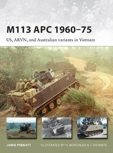 M113 APC 1960–75: US, ARVN, and Australian variants in Vietnam (New Vanguard) [Jamie Prenatt] (Tapa Blanda)