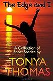 The Edge and I, Tonya Thomas, 1466270195