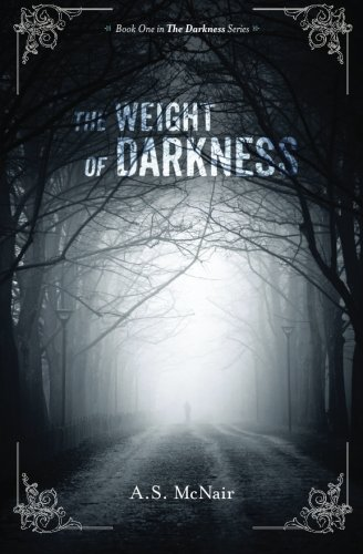 Read Online The Weight of Darkness (The Darkness Series) ebook