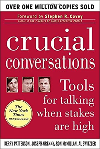 Image result for Crucial Conversations: Tools for Talking When Stakes Are High
