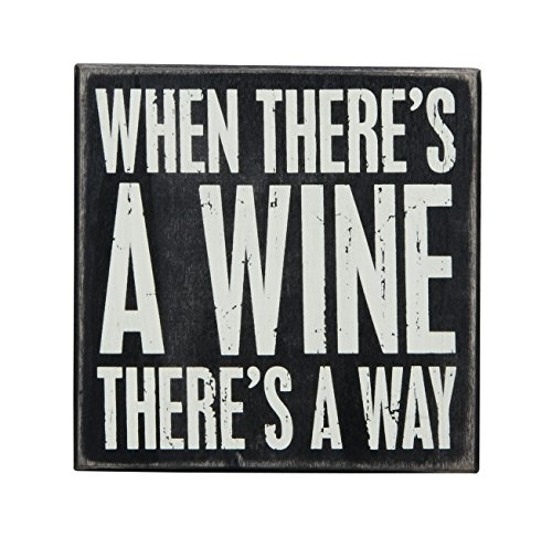 Primitives by Kathy Box Sign, 6-Inch, There's a Wine