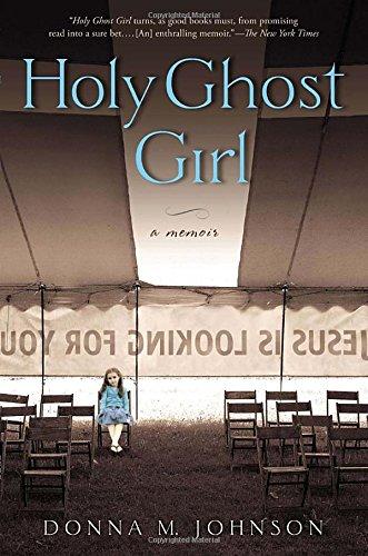 Holy Ghost Girl: A Memoir - Famous Girl Brands