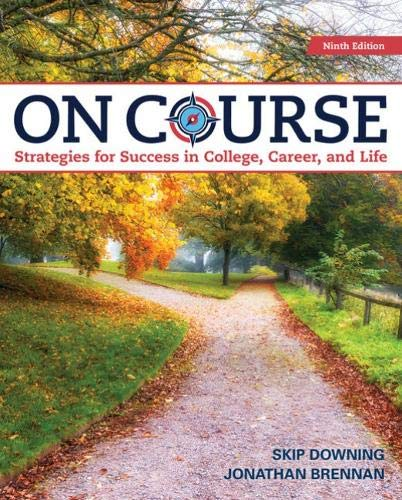 On Course: Strategies for Creating Success in College, Career, and Life by Cengage Learning