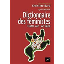 Dictionnaire des féministes: France XVIIIe - XXIe siècle