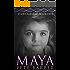 MAYA: Symbiogenesis Book One
