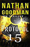 Spy Thriller: Protocol 15: A Novel of Espionage and Counter-terrorism (The Special Agent Jana Baker Spy-Thriller Series Book 2)