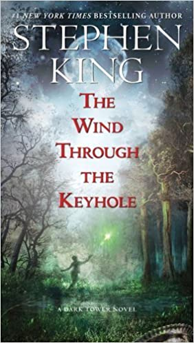 Stephen King Books List: The Wind Through the Keyhole