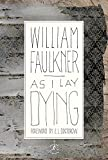 As I Lay Dying (Modern Library 100 Best Novels)