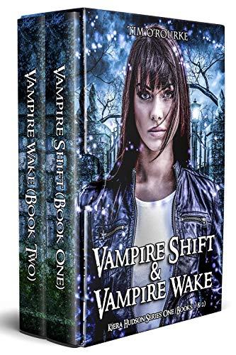 Kiera Hudson: Vampire Shift & Vampire Wake (Books 1 & 2) (Kiera Hudson Series One Box Sets) ()