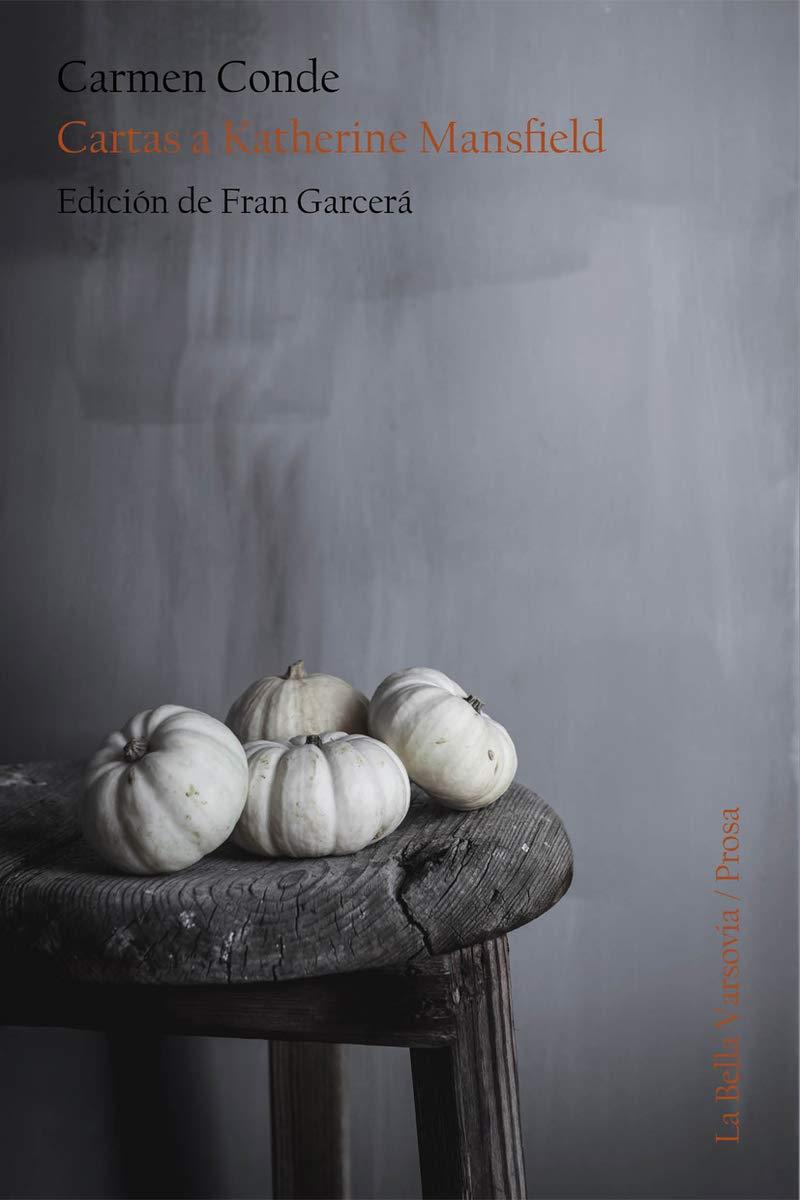 Cartas a Katherine Mansfield: Amazon.es: Carmen Conde: Libros