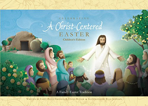 Celebrating a Christ-Centered Easter: Children's Edition