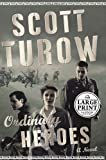 Ordinary Heroes, Scott Turow, 0739325639