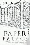 Paper Palace: Die Verführung (Paper-Trilogie, Band 3)