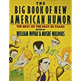 The Big Book of New American Humor: The Best Humor of the Past