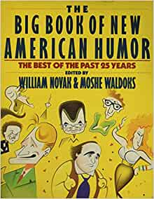 The Big Book of New American Humor