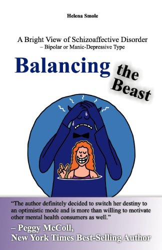 """Balancing the Beast - A Bright View of Schizoaffective Disorder – Bipolar or Manic-Depressive Type"" av Helena Smole"