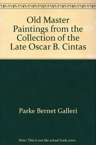 Old Master Paintings From the Collection of the Late Oscar B. Cintas - Parke- Bernet Galleries, Inc. - New York - April 26, 1963