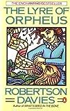 The Lyre of Orpheus, Robertson Davies, 0140114335
