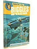Biggles and the Black Mask