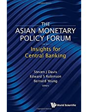 Asian Monetary Policy Forum, The: Insights For Central Banking