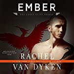Ember: The Eagle Elite Series, Book 5 | Rachel Van Dyken