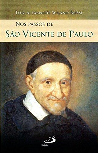 Nos Passos de São Vicente de Paulo