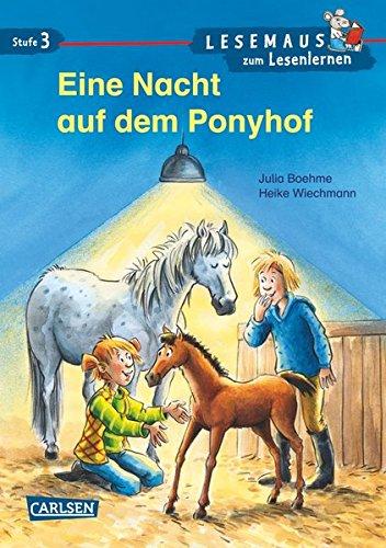 LESEMAUS zum Lesenlernen Stufe 3: Eine Nacht auf dem Ponyhof