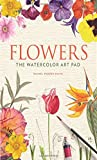 Flowers: The Watercolor Art Pad - Best Reviews Guide