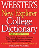 Webster's New Explorer College Dictionary, Merriam-Webster, 1596950218