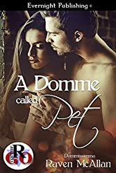 A Domme Called Pet (Dommissimma Book 7)