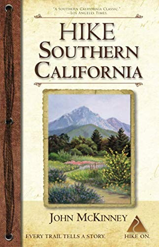 HIKE Southern California: A Day Hiker's Guide