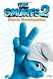 The Smurfs 2 Movie Novelization, , 1442490241