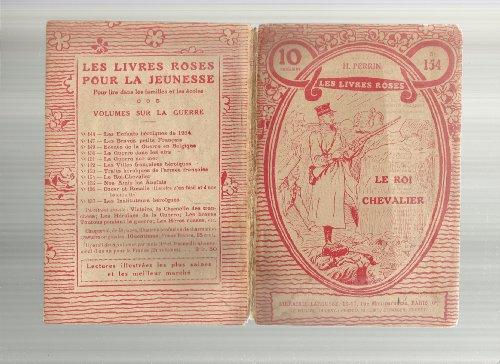 Les livres roses pour la jeunesse, n° 154 : le roi chevalier