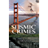 Seismic Crimes (Disaster Crimes Book 2)
