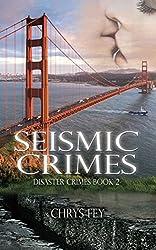 Seismic Crimes (Disaster Crimes Book 2)