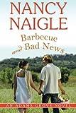Barbecue and Bad News (An Adams Grove Novel)
