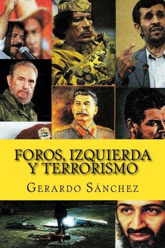 Foros, Izquierda y Terrorismo (Spanish Edition) ebook
