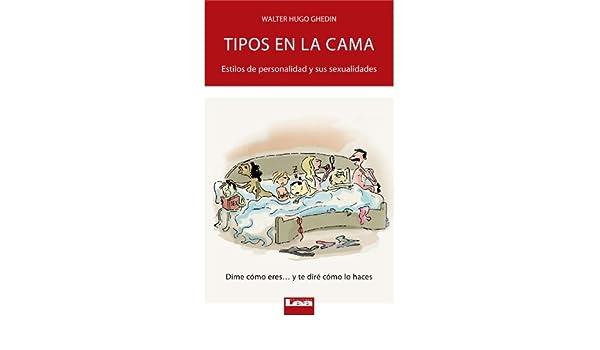 Amazon.com: Tipos en la cama (Spanish Edition) eBook: Walter Ghedin: Kindle Store
