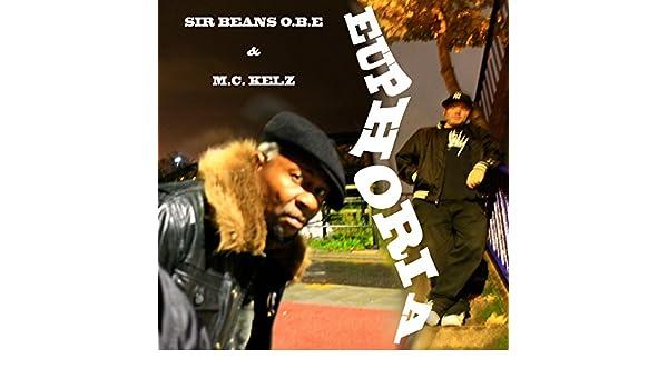 Euphoria de Sir Beans O.B.E. & M. C. Kelz en Amazon Music ...