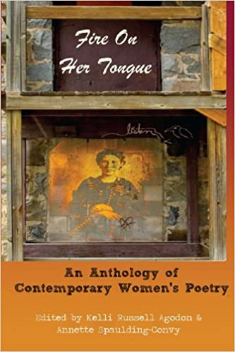 Fire On Her Tongue: An Anthology of Contemporary Women's Poetry