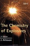 The Chemistry of Explosives, Akhavan, Jacqueline, 0854046402