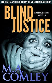 Blind Justice: A Lorne Simpkins Justice novella (prequel to Cruel Justice) (Justice Series) by [Comley, M A]