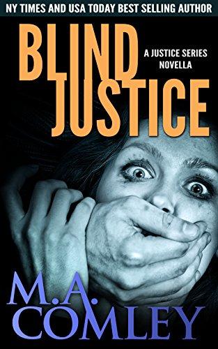 Blind Justice: A Lorne Simpkins Justice novella (prequel to Cruel Justice) (Justice Series)