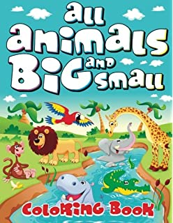 All Animals Big And Small Coloring Book Super Fun Books For Kids