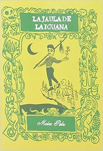La jaula de la iguana: Medea Pola Gutiérrez: 9788494952340 ...
