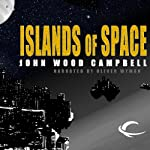 Islands of Space | John W. Campbell