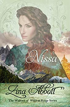 Nissa (The Widows of Wildcat Ridge Book 3) by [Abbott, Zina]