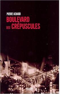 Boulevard des crépuscules par Achard