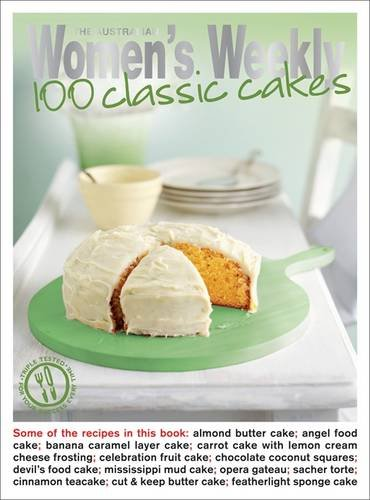 Download 100 Classic Cakes (The Australian Women's Weekly: New Essentials) ebook
