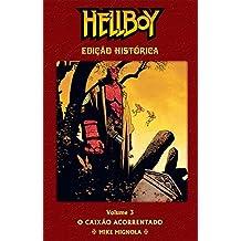 Hellboy - O Caixão Acorrentado - Edição Histórica- Volume 03